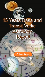 15 years Dasa and Transit Vedic Astrology Report